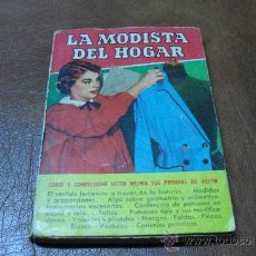 Libros de segunda mano: LIBRO COL. PRACTICA: LA MODISTA DEL HOGAR .-ED. BRUGUERA 1ª EDICIÓ JULIO 1.956. Lote 26970280