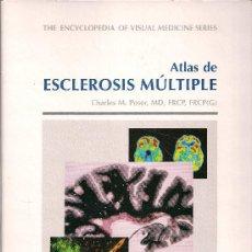 Libros de segunda mano: LIBRO ATLAS DE ESCLEROSIS MULTIPLE DE CLARLES M. POSER. Lote 24570423