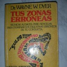 Gebrauchte Bücher - TUS ZONAS ERRONEAS DEL DR. WAYNE DYER - 24592000