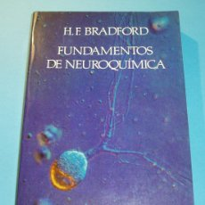 Libros de segunda mano: FUNDAMENTOS DE NEUROQUÍMICA. H.F. BRADFORD. Lote 25074479