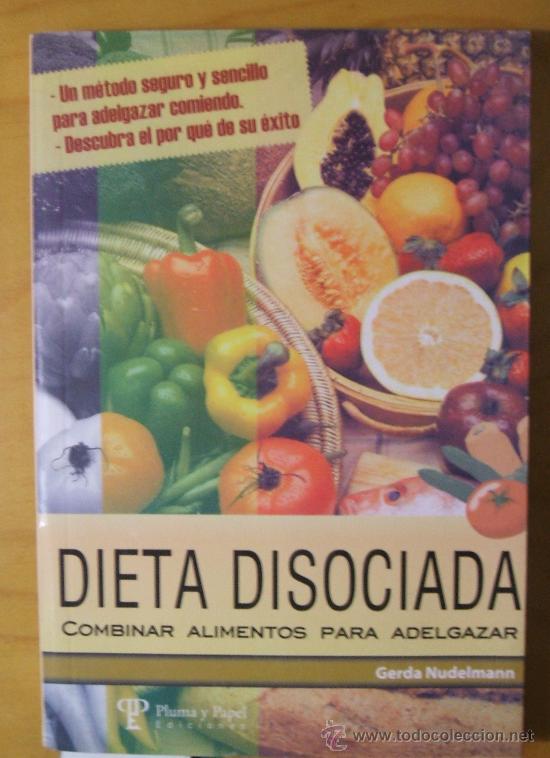 porque adelgaza la dieta disociada