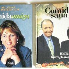 Libros de segunda mano: COMIDA SANA + COMIDA AMIGA - Mª JOSE ROSSELLO Y MANUEL TORREIGLESIAS. Lote 25419063