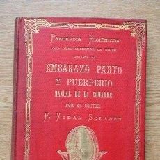 Libros de segunda mano: PRECEPTOS HIGIÉNICOS QUE DEBE OBSERVAR LA MUJER DURANTE EL EMBARAZO, PARTO Y PUERPERIO. . Lote 25405423