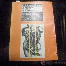 Libros de segunda mano: DESARROLLO DE LA SEXUALIDAD HUMANA . DIFERENCIA Y DIMORFISMO DE LA IDENTIDAD DE GENERO 1982. Lote 25664514