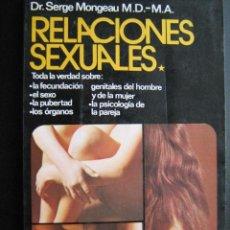 Libros de segunda mano: RELACIONES SEXUALES. MONGEAU, SERGE. 1974. Lote 25998519