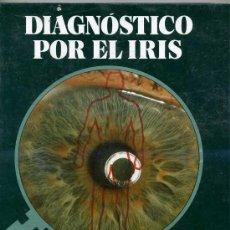Libros de segunda mano: DR. SAGRERA FERRÁNDIZ: DIAGNÓSTICO POR EL IRIS (1987) MEDICINA NATURAL. Lote 53618452