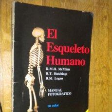 Libros de segunda mano: EL ESQUELETO HUMANO / MAC MINN, R. M. H. HUTCHINGS, R. T. Lote 26837733