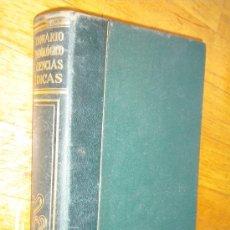 Libros de segunda mano: DICCIONARIO TERMINOLOGICO DE CIENCIAS MEDICAS / LEON CARDENAL PUJALS . Lote 26837813