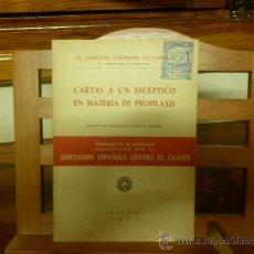 Libros de segunda mano: CARTAS A UN ESCEPTICO EN MATERIA DE PROFILAXIS (DR. LEOPOLDO CORTEJOSO VILLANUEVA). Lote 26860185