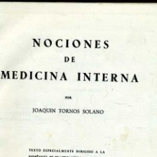 Libros de segunda mano: NOCIONES DE MEDICINA INTERNA Y MICROBIOLOGÍA PARA PRACTICANTES Y ENFERMERAS (1952). Lote 26982932