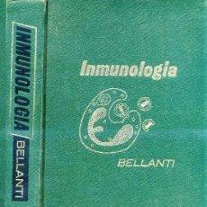 Libros de segunda mano: BELLANTI : INMUNOLOGÍA (1972). Lote 26983065