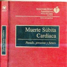 Libros de segunda mano: MUERTE SÚBITA CARDÍACA (1998). Lote 26983260
