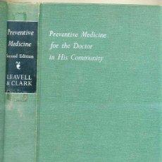 Libros de segunda mano: PREVENTIVE MEDICINE FOR THE DOCTOR AND HIS COMMUNITY (1958). Lote 26983348