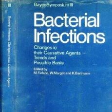 Libros de segunda mano: BACTERIAL INFECTIONS (1971). Lote 26983541