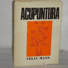 Libros de segunda mano: ACUPUNTURA EL ARTE DE CURAR ENFERMEDADES. . Lote 27475609