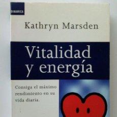 Libros de segunda mano: VITALIDAD Y ENERGIA - KATHRYN MARSDEN - AUTOAYUDA - PLAZA & JANES. Lote 27883886
