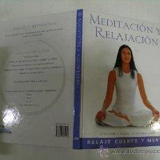 Libros de segunda mano: MEDITACIÓN Y RELAJACIÓN. MARIËLLE RENSSEN, NATALIA BAKER EDIMAT, 2003 RM35160. Lote 27936777