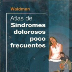 Livros em segunda mão: ATLAS DE SINDROMES DOLOROSOS POCO FRECUENTES POR WALDMAN - 2003. Lote 234116740