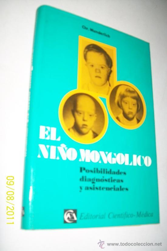 EL NIÑO MONGÓLICO, POSIBILIDADES DIAGNÓSTICAS Y ASISTENCIALES-CHR. WUNDERLICH-1972- (Libros de Segunda Mano - Ciencias, Manuales y Oficios - Medicina, Farmacia y Salud)
