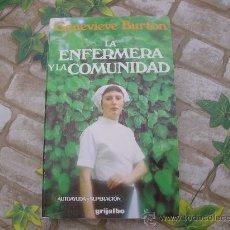 Libros de segunda mano: LA ENFERMERA Y LA COMUNIDAD.. Lote 28183366