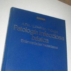 Libros de segunda mano: PATOLOGÍA INFECCIOSA BÁSICA, ENFERMEDADES BACTERIANAS-A.FOZ/L.DROBNIC/F.GUDIOL-1981-ANTIBIOTÍCOS. Lote 28194616