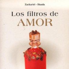 Libros de segunda mano: LOS FILTROS DE AMOR / RECETAS Y PÓCIMAS - ZACKARIEL-SHAULA - ED.DE VECCHI - AÑO 2003 - R- AT. Lote 28341404