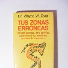 Gebrauchte Bücher - tus zonas erroneas, dr. wayne w. dyer, 1976 - 28471852