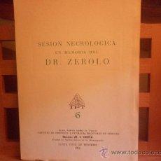 Libros de segunda mano: SESION NECROLOGICA EN MEMORIA DEL DR. ZEROLO - INSTITUTO DE FISIOLOGIA Y PATOLOGIA REGIONALES DE TEN. Lote 28498413