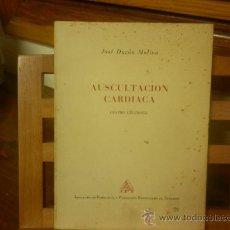 Libros de segunda mano: AUSCULTACION CARDIACA. CUATRO LECCIONES (DR. JOSÉ DURÁN MOLINA) I.P.T.. Lote 28555514