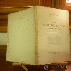 Libros de segunda mano: LAS HORAS DEL HOSPITAL-RELATOS MÍNIMOS (CARLOS PINTO GROTE) I.P.T. 1956. Lote 28556034