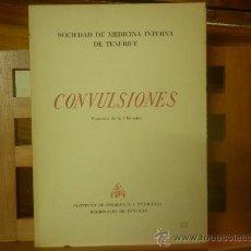 Libros de segunda mano: CONVULSIONES. I REUNIÓN DE LA SOCIEDAD DE MEDICINA INTERNA DE TENERIFE. (DR. JOSÉ PÉREZ Y PÉREZ). Lote 28568502