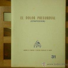 Libros de segunda mano: EL DOLOR PRECORDIAL (SYMPOSIUM) INSTITUTO DE FISIOLOGÍA Y PATOLOGÍA REGIONALES DE TENERIFE. Lote 28569958