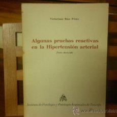 Libros de segunda mano: ALGUNAS PRUEBAS REACTIVAS EN LA HIPERTENSIÓN ARTERIAL (TESIS DOCTORAL) VICTORIANO RÍOS PÉREZ. Lote 28582272