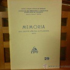 Libros de segunda mano: MEMORIA DEL SEXTO AÑO DE ACTUACIÓN 1960. INSTITUTO DE FISIOLOGÍA Y PATOLOGÍA REGIONALES DE TENERIFE. Lote 28594950