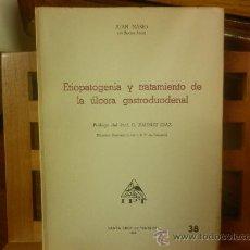Libros de segunda mano: ETIOPATOGENÍA Y TRATAMIENTO DE LA ÚLCERA GASTRODUODENAL (JUAN NASIO) I.P.T.. Lote 28595445