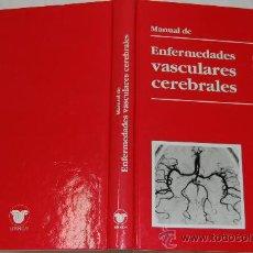 Libros de segunda mano: MANUAL DE ENFERMEDADES VASCULARES CEREBRALES. VV.AA.. RM54036. Lote 28651634
