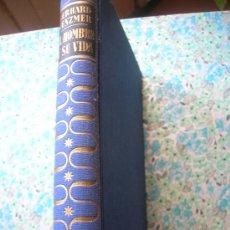 Libros de segunda mano: EL HOMBRE Y SU VIDA POR GERHARD VENZMER-1ª ED 1953. Lote 28676114