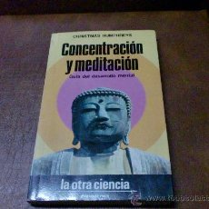 Libros de segunda mano: LIBRO: CONCENTRACION Y MEDITACION.-GUIA DEL DESARROLLO MENTAL.(MARTINEZ ROCA). Lote 28768800
