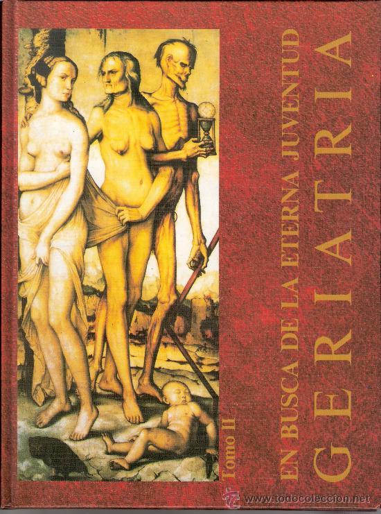 Libros de segunda mano: En busca de la eterna juventud. Una historia de la Geriatría. P.P. Ayuso Arroyo. Tomos I y II. 1992. - Foto 3 - 28965904