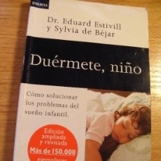 Libros de segunda mano: DR ESTIVILL – DUERMETE NIÑO – SALUD. Lote 29295472