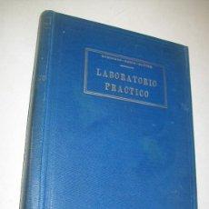 Libros de segunda mano: LABORATORIO PRÁCTICO-JOSE G. BASNUEVO-VICENTE ANIDO-RENZO SUTTER-1937-HABANA-CULTURAL. Lote 29324491