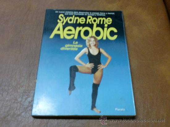 LIBRO: AEROBIC -LA GIMNASIA DIVERTIDA- POR SYDNE ROME (DESARROLLA LA ENERGIA FISICA Y MENTAL) (Libros de Segunda Mano - Ciencias, Manuales y Oficios - Medicina, Farmacia y Salud)