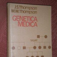Libros de segunda mano: GENÉTICA MÉDICA POR THOMPSON Y THOMPSON DE ED. SALVAT EN MADRID 1973 SEGUNDA EDICIÓN. Lote 29378922