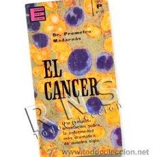 Libros de segunda mano: EL CÁNCER - LIBRO ENCICLOPEDIA POPULAR ILUSTRADA - DR. MADARNÁS - ENFERMEDAD MEDICINA CIENCIAS. Lote 29435468