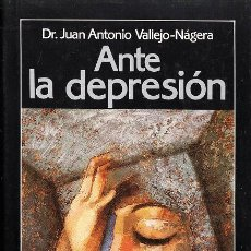 Libros de segunda mano: ANTE LA DEPRESION - J. A. VALLEJO-NAGERA - ED CIR.LECTORES - TAPA DURA - AÑO 1987 - R- 1636. Lote 29909447