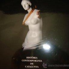 Libros de segunda mano: HISTÒRIA CONTEMPORÀNIA DE CATALUNYA: ESPECIALITATS MÈDIQUES. 1A PART. ANGEL FONT. MEDICINA. CATALAN.. Lote 29912583
