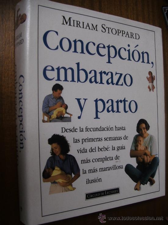 concepción, embarazo y parto / miriam stoppard - Comprar Libros de ...