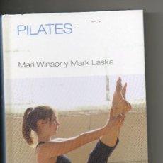 Libros de segunda mano: PILATES MARY WINSOR Y MARK LASKA . RBA CUERPO-MENTE. Lote 30171844