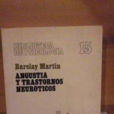 Libros de segunda mano: ANGUSTIA Y TRASTORNOS NEURÓTICOS (BARCELONA 1978). Lote 30178677