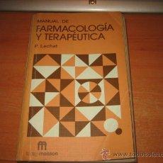 Libros de segunda mano: MANUAL DE FARMACOLOGIA Y TERAPEUTICA.P.LECHAT.TORAY-MASSON 1980. Lote 30309721